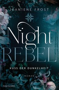 night rebel kuss der dunkelheit