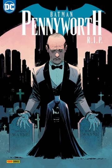 Batman Sonderband – Pennyworth R.I.P. (Tom King, James Tynion IV, Peter J. Tomasi u.a.)
