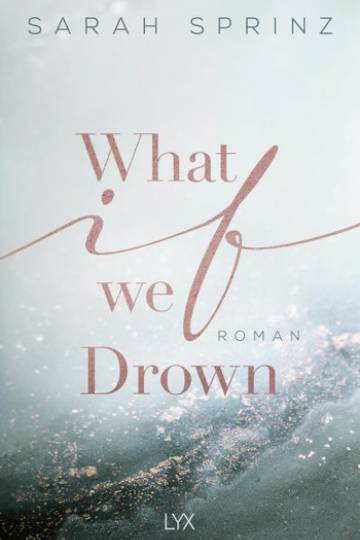 What if we Drown (Sarah Sprinz)