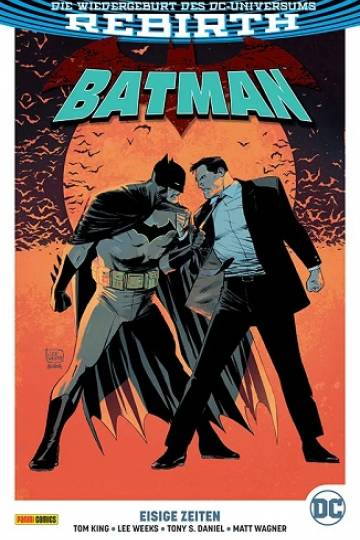 Batman Rebirth Bd.8 – Eisige Zeiten (Tom King, Lee Weeks, Tony S. Daniel, Matt Wagner)