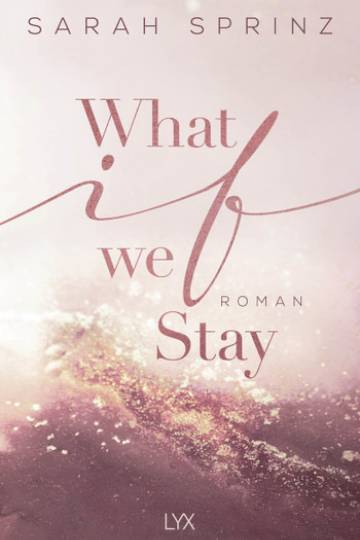 What if we Stay (Sarah Sprinz)